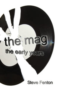 The Mag: The Early Years